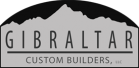 Gibraltar Custom Builders